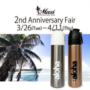 ハワイアンジュエリーMaxi 2nd anniversaryフェア