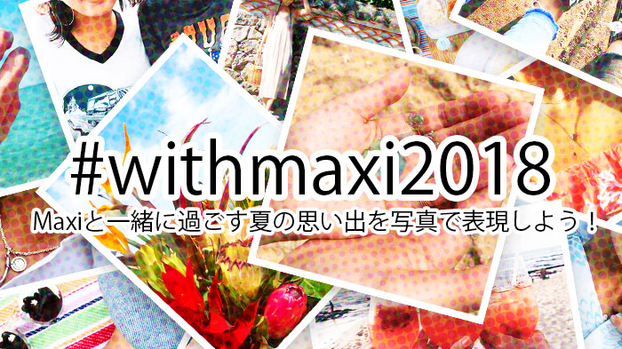 withmaxi2018